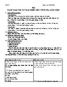 Giáo án Giáo dục công dân Lớp 12 - Tiết 27, Bài 9: Pháp luật với sự phát triển bền vững của đất nước - Năm học 2010-2011