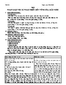 Giáo án Giáo dục công dân Lớp 12 - Tiết 28, Bài 9: Pháp luật với sự phát triển bền vững của đất nước - Năm học 2010-2011