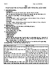 Giáo án Giáo dục công dân Lớp 12 - Tiết 29, Bài 9: Pháp luật với sự phát triển bền vững của đất nước - Năm học 2010-2011