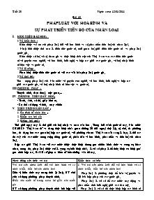 Giáo án Giáo dục công dân Lớp 12 - Tiết 30, Bài 9: Pháp luật với hoà bình và sự phát triển tiến bộ của nhân loại - Năm học 2010-2011