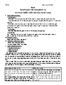 Giáo án Giáo dục công dân Lớp 12 - Tiết 31, Bài 10: Pháp luật với hoà bình và sự phát triển tiến bộ của Nhân loại - Năm học 2010-2011