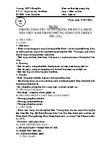 Giáo án Lịch sử Lớp 11 - Tiết 28, Bài 21: Phong trào yêu nước chống Pháp của nhân dân Việt Nam trong những năm cuối thế kỷ XIX (Tiết 2) - Năm học 2010-2011 - Trần Thị Loan