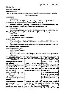 Giáo án Lịch sử Lớp 9 - Tuần 24 - Tiết 28, Bài 22: Cao trào cách mạng tiến tới tổng khởi nghĩa tháng tám 1945 - Năm học 2010-2011