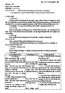 Giáo án Lịch sử Lớp 9 - Tuần 25 - Tiết 30, Bài 23: Tổng khởi nghĩa tháng tám năm 1945 và sự thành lập nước Việt nam dân chủ cộng hoà - Năm học 2010-2011