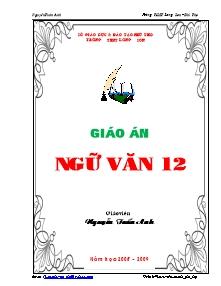 Giáo án Ngữ Văn Lớp 12 - Chương trình cả năm - Nguyễn Tuấn Anh