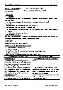 Giáo án Ngữ Văn Lớp 7 - Tiết 112: Luyện nói bài văn giải thích một vấn đề - Năm học 2012-2013 - Nguyễn Thị Tuyết