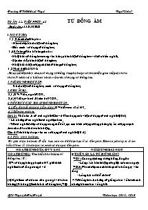 Giáo án Ngữ Văn Lớp 7 - Tiết 43: Từ đồng âm - Năm học 2012-2013 - Nguyễn Thị Tuyết