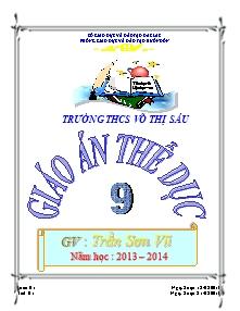 Giáo án Thể dục Lớp 9 - Năm học 2013-2014 - Trần Sơn Vũ