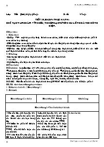 Giáo án Vật Lí Lớp 8 - Tiết 30, Bài 29: Thực hành Chế tạo nam châm vĩnh cửu, nghệm lại từ tính cua ống dây có dòng điện - Đào Duy Xuân