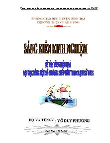 Sáng kiến kinh nghiệm: Tăng hiệu quả dạy học bằng một số phương pháp mới trong lịch sử THCS - Nam học 2009-2010 - Võ Duy Phương